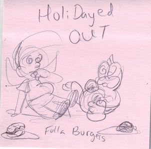 Holidayed Out - Fulla Burgers